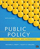 Public Policy Politics, Analysis, and Alternatives