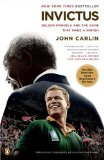 Invictus Nelson Mandela and the Game That Made a Nation 1st 2009 9780143117155 Front Cover