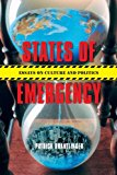 States of Emergency Essays on Culture and Politics 2013 9780253010155 Front Cover