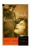 Miracle Every Day 1999 9780385483155 Front Cover