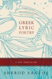 Greek Lyric Poetry A New Translation 1st 2006 9780393329155 Front Cover