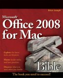Microsoft Office 2008 for Mac Bible 1st 2009 9780470383155 Front Cover