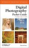 Digital Photography Pocket Guide Pocket Guide 3rd 2005 9780596100155 Front Cover