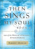 THEN SINGS MY SOUL BOOK 2 PB: BK 2. 1st Jan  9780849921155 Front Cover