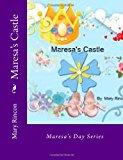 Maresa's Castle 2013 9781482022155 Front Cover