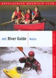 AMC River Guide - Maine 4th 2008 9781934028155 Front Cover