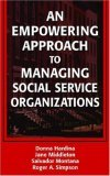 Empowering Approach to Managing Social Service Organizations
