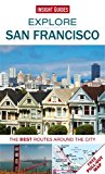 Explore San Francisco The Best Routes Around the City 2014 9781780057156 Front Cover