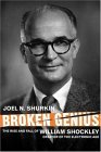 Broken Genius The Rise and Fall of William Shockley, Creator of the Electronic Age 2nd 2006 Revised 9781403988157 Front Cover
