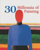 30 Millennia of Painting 2012 9781844848157 Front Cover