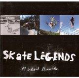 Skate Legends 2001 9781587540158 Front Cover