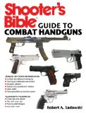 Shooter's Bible Guide to Combat Handguns 2012 9781616084158 Front Cover