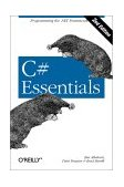 C# Essentials 2nd 2002 9780596003159 Front Cover