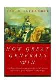 How Great Generals Win 1st 2002 9780393323160 Front Cover