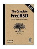 Complete FreeBSD Documentation from the Source 4th 2003 9780596005160 Front Cover