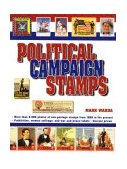 Political Campaign Stamps 1998 9780873416160 Front Cover