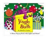 Jingle Bugs A Merry Pop-Up Book with Lights and Music! 2004 9780689874161 Front Cover