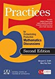 Five Practices for Orchestrating Productive Mathematical Discussion 2nd 2018 9781680540161 Front Cover