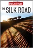 Silk Road - Insight Guides 1st 2012 9781780051161 Front Cover