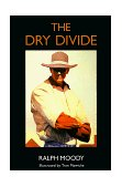 Dry Divide 1994 9780803282162 Front Cover