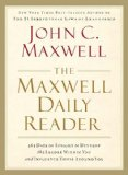 Maxwell Daily Reader 365 Days of Insight to Develop the Leader Within You and Influence Those Around You 2008 9781400280162 Front Cover