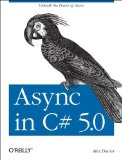 Async in C# 5. 0 2012 9781449337162 Front Cover