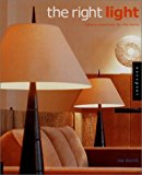 Right Light : Lighting Essentials for the Home 2000 9781564966162 Front Cover