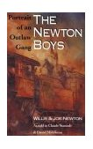 Newton Boys Portrait of an Outlaw Gang 1994 9781880510162 Front Cover