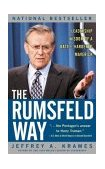 Rumsfeld Way Leadership Wisdom of a Battle-Hardened Maverick 2003 9780071415163 Front Cover