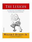 Lexicon A Cornucopia of Wonderful Words for the Inquisitive Word Lover 1998 9780156006163 Front Cover