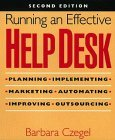 Running an Effective Help Desk 2nd 1998 Revised  9780471248163 Front Cover