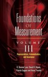 Foundations of Measurement Representation, Axiomatization, and Invariance 1st 2006 9780486453163 Front Cover
