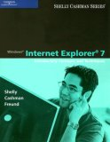 Windows Internet Explorer 7 Introductory Concepts and Techniques 2007 9780619202163 Front Cover
