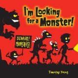 I'm Looking for a Monster! 2008 9780375844164 Front Cover