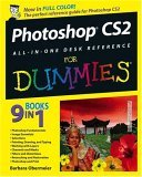Photoshop CS2 All-in-One Desk Reference for Dummies� 1st 2005 9780764589164 Front Cover