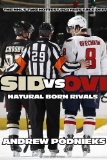 Sid vs. Ovi Crosby and Ovechkin - Natural Born Rivals 2011 9780771071164 Front Cover