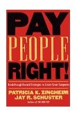 Pay People Right! Breakthrough Reward Strategies to Create Great Companies 2000 9780787940164 Front Cover
