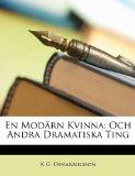 En Mod�rn Kvinn Och Andra Dramatiska Ting 2010 9781149222164 Front Cover
