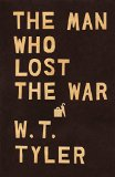 Man Who Lost the War 2015 9781497697164 Front Cover