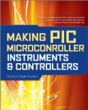 Making PIC Microcontroller Instruments and Controllers 2009 9780071606165 Front Cover