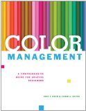 Color Management A Comprehensive Guide for Graphic Designers 1st 2012 9781581159165 Front Cover