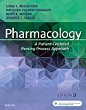 Pharmacology A Patient-Centered Nursing Process Approach 9th 2017 9780323399166 Front Cover