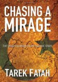 Chasing a Mirage The Tragic Illusion of an Islamic State 2008 9780470841167 Front Cover