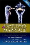 Incompatibility Still Grounds for a Great Marriage 2006 9781590528167 Front Cover
