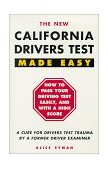 California Drivers Test Made Easy By a Former Driver Examiner 6th 2005 Revised 9780941704168 Front Cover