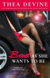 Bad As She Wants to Be 2007 9781416524168 Front Cover