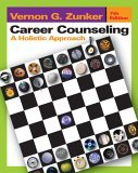 Career Counseling A Holistic Approach 7th 2005 Revised 9780534640170 Front Cover