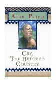Cry, the Beloved Country 1st 2003 9780743262170 Front Cover