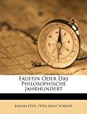 Faustin Oder das Philosophische Jahrhundert 2012 9781286162170 Front Cover