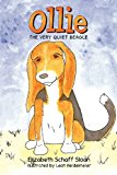 Ollie the Very Quiet Beagle 2012 9781480243170 Front Cover